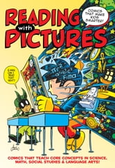Reading With Pictures - Comics That Make Kids Smarter ebook by