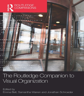 The Routledge Companion to Visual Organization ebook by