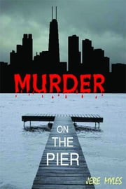 Murder on the Pier ebook by Jere Myles