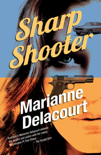 Sharp Shooter ebook by Marianne Delacourt
