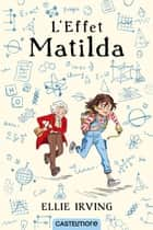 L'Effet Matilda ebook by Virginie Paitrault, Ellie Irving