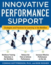 Innovative Performance Support: Strategies and Practices for Learning in the Workflow ebook by Con Gottfredson,Bob Mosher