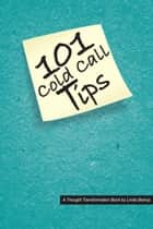101 Cold Call Tips ebook by Linda Bishop