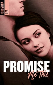 Promise me this ebook by CRISTINA LEE