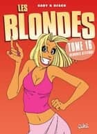Les Blondes T16 - Blonde attitude ebook by Dzack, Gaby