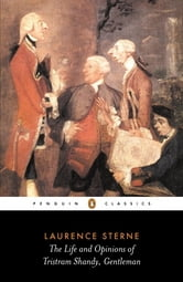 The Life and Opinions of Tristram Shandy, Gentleman ebook by Laurence Sterne,Christopher Ricks