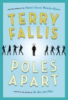 Poles Apart ebook by Terry Fallis
