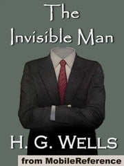 The Invisible Man (Mobi Classics) ebook by H.G. Wells