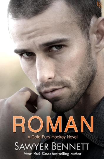 Roman - A Cold Fury Hockey Novel ebook by Sawyer Bennett