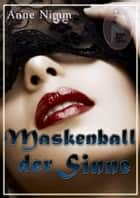 Maskenball der Sinne ebook by Anne Nimm