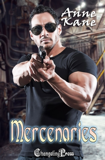 Mercenaries - Box Set ebook by Anne Kane