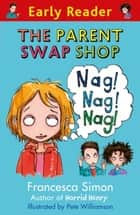 The Parent Swap Shop ebook by Francesca Simon, Pete Williamson