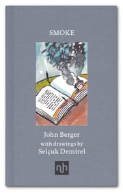 Smoke ebook by John Berger, Demirel Selcuk
