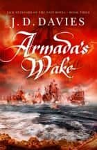 Armada's Wake ebook by J. D. Davies