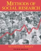 Methods of Social Research, 4th Edition ebook by Kenneth Bailey