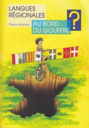 Langues régionales au bord du gouffre ? ebook by Kobo.Web.Store.Products.Fields.ContributorFieldViewModel