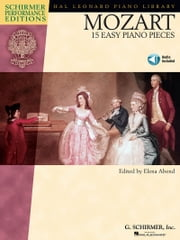 Mozart - 15 Easy Piano Pieces (Songbook) ebook by Wolfgang Amadeus Mozart