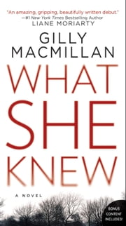 What She Knew - A Novel ebook by Gilly Macmillan