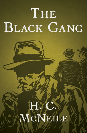 The Black Gang ebook by H. C. McNeile