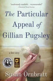 The Particular Appeal of Gillian Pugsley ebook by Susan Örnbratt