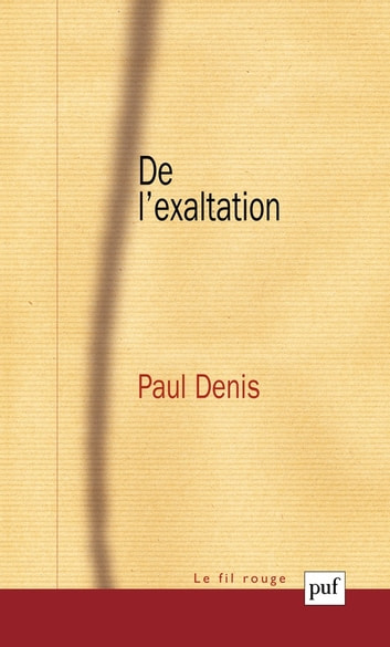 De l'exaltation ebook by Paul Denis