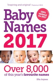 Baby Names 2017 ebook by Ella Joynes