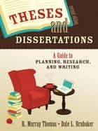 Theses and Dissertations ebook by Robert Murray Thomas,Dale L. Brubaker