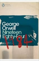 Nineteen Eighty-Four ebook by George Orwell, Thomas Pynchon, Thomas Pynchon