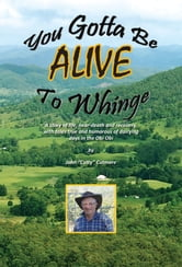 You Gotta Be Alive To Whinge ebook by John Cutty Cutmore