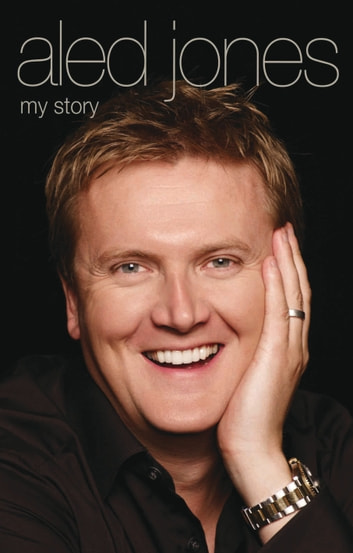 Aled Jones - My Story ebook by Aled Jones