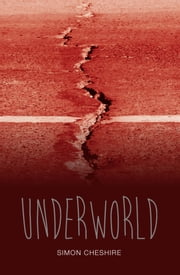 Underworld ebook by Simon Cheshire