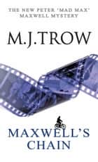 Maxwell's Chain ebook by M.J. Trow
