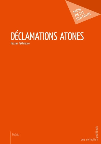 Déclamations atones ebook by Hassan Takhmazov