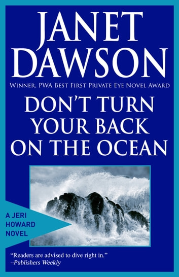 Don't Turn Your Back On The Ocean ebook by Janet Dawson