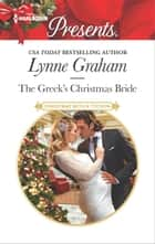 The Greek's Christmas Bride - A Classic Christmas Romance ebook by Lynne Graham