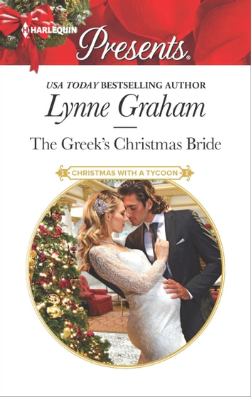 The Greek S Christmas Bride Ebook By Lynne Graham 9781488001369