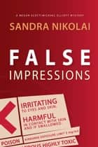 False Impressions ebook by Sandra Nikolai