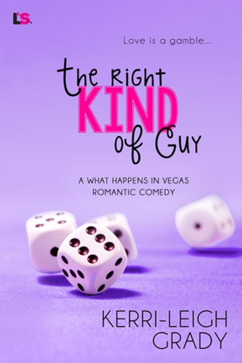 The Right Kind of Guy ebook by Kerri-Leigh Grady