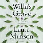 Willa's Grove audiobook by