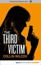 The Third Victim ebook by Collin Wilcox