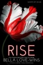 Rise (A Mafia Crime Family Romance) - Saints of Sin, #2 ebook by