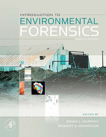 Introduction to Environmental Forensics ebook by Brian L. Murphy,Robert D. Morrison