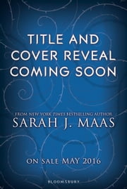 A Court of Thorns and Roses 2 ebook by Sarah J. Maas