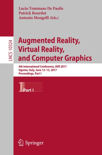 Augmented reality virtual reality and computer graphics ebook di augmented reality virtual reality and computer graphics 4th international conference avr 2017 freerunsca Choice Image
