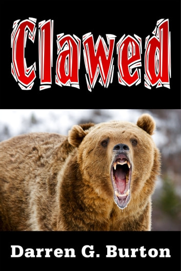 Clawed ebook by Darren G. Burton