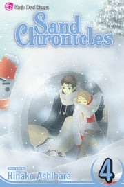 Sand Chronicles, Vol. 4 ebook by Hinako Ashihara, Hinako Ashihara