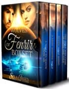 The Wolves of Fenrir Box Set - Wolves of Fenrir ebook by Sela Carsen