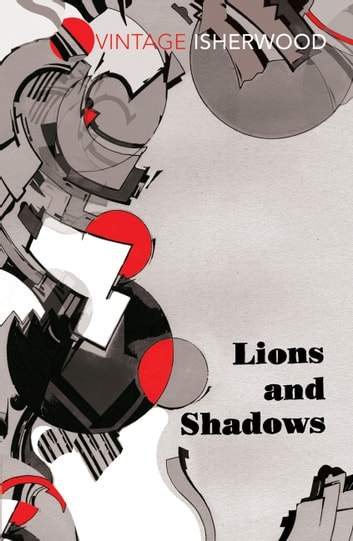 Lions and Shadows ebook by Christopher Isherwood