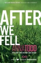 After We Fell ebook by Anna Todd