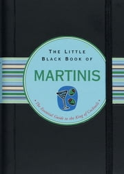 The Little Black Book of Martinis ebook by Nannette Stone